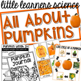 All About Pumpkins - Science for Little Learners (preschool, pre-k, & kinder)