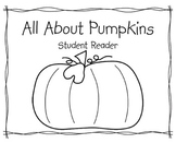 All About Pumpkins - Student Reader