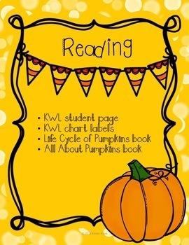 All About Pumpkins Unit (Math, Writing, Reading, Science)