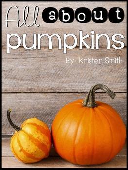 All About Pumpkins- a kindergarten and first grade unit