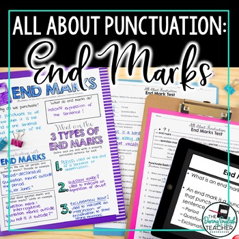 Punctuation Teaching Unit: End Marks (period, exclamation point, question mark)
