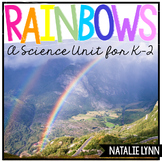 All About Rainbows: A Rainbow Science Unit
