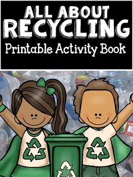 All About Recycling- Printable Activity Book