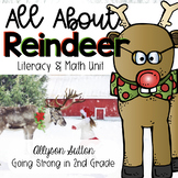 All About Reindeer! Literacy & Math Unit (2nd & 3rd Grade)