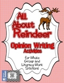 All About Reindeer - OPINION WRITING ACTIVITIES