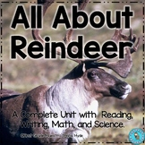 All About Reindeer Reading Writing and Math