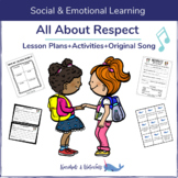 All About Respect l Character Lesson l SEL