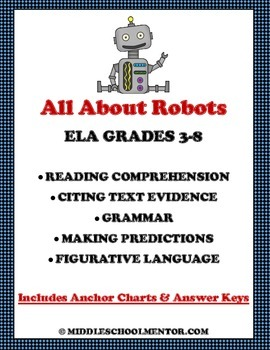All About Robots Complete ELA Unit - Great for Test Review