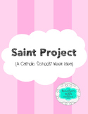 Catholic Schools Week - Saints Project