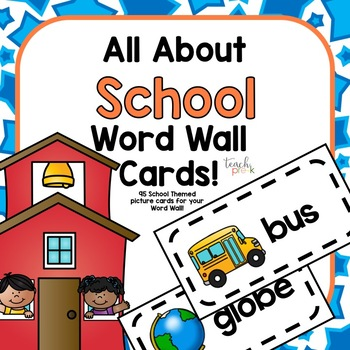All About School Word Wall Cards!