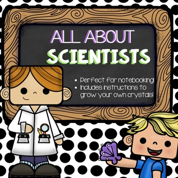 All About Scientists (Interactive Notebook, Worksheets)