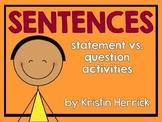 All About Sentences: Statement vs. Question Activities