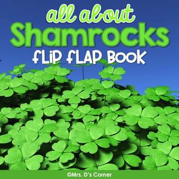 All About Shamrocks Activity Flip Book [with reader] | St. Patrick's Day Book