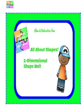 All About Shapes! 2 Dimensional Shapes Unit Freebie!