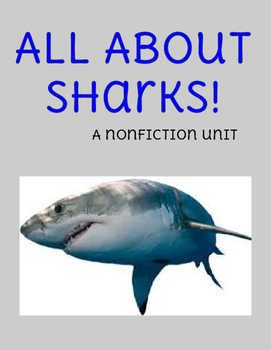 All About Sharks - Non Fiction Unit