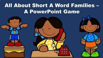 All About Short A Word Families - A PowerPoint Game