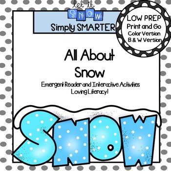 All About Snow Emergent Reader Book AND Interactive Activities