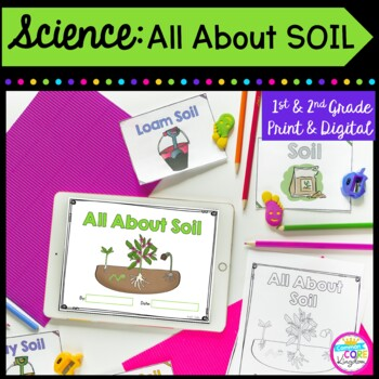 All about soil 1st 2nd grade by common core kingdom tpt for Soil 2nd grade