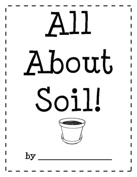 All about soil by mrs reeds room teachers pay teachers for Soil 2nd grade