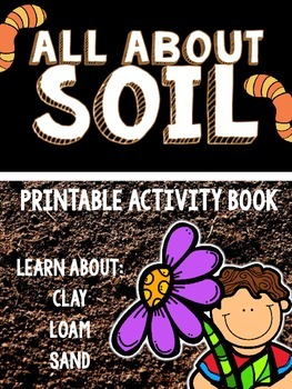 All About Soil- Printable Activity Book