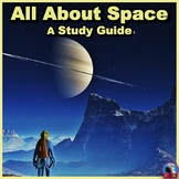 All About Space Unit: A Study Guide