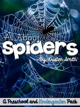 All About Spiders: A Preschool and Kindergarten Pack