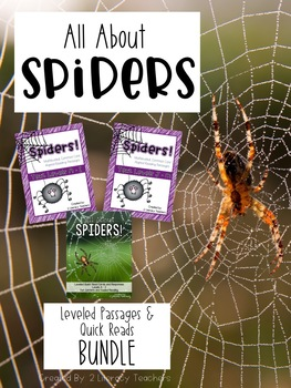 All About Spiders BUNDLE: Leveled Passages A - M and Leveled Quick Reads A -I