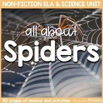 Spiders Non-Fiction ELA & Science Unit