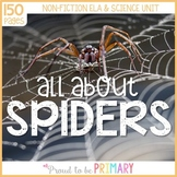 Spider Science & Non-Fiction ELA Unit