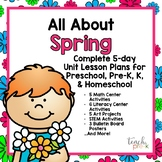 All About Spring 5-Day Unit Plan for Preschool, PreK, K, & Homeschool