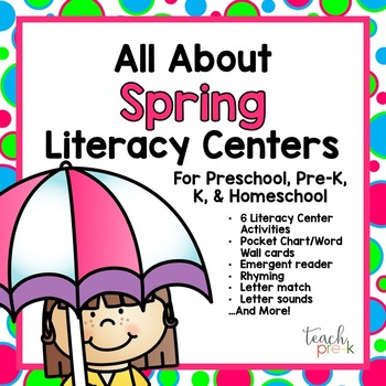 All About Spring Literacy Centers for Preschool, PreK, K &