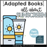 All About Sunscreen Adapted Books [Level 1 and Level 2] Di