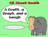 All About Teeth - A Craft, a Graph, and a Laugh