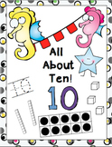 All About Ten Packet! Writing 10, Adding 10, Grouping 10,Tens & Ones.