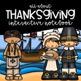 All About Thanksgiving Interactive Notebook (Thanksgiving,