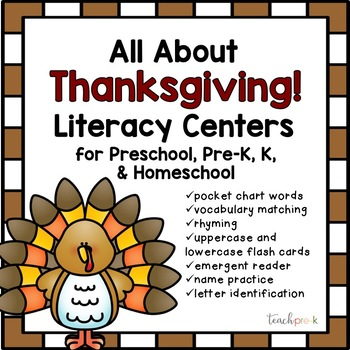 All About Thanksgiving Literacy Centers for Preschool, Pre-K, K, & Homeschool