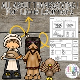 All About Thanksgiving and Activities for Little Learners!