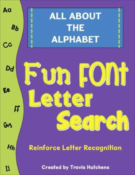 All About The Alphabet: Fun Font Letter Search Activity Sheets