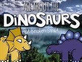 All About The Dinosaurs!