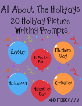 All About The Holidays- 20 Holiday Picture Writing Prompts