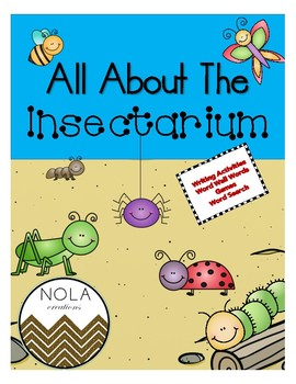 All About The Insectarium- No Prep Activity Packet