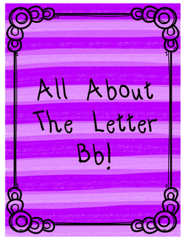 All About The Letter Bb