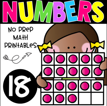 All About The Number Eighteen ~ No Prep Math Printables for Kindergarten