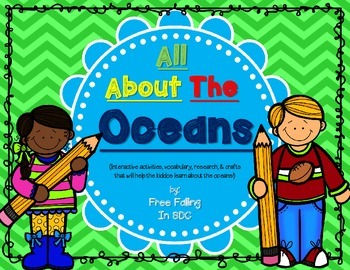 All About The Oceans (interactive research, vocab, and crafts!)