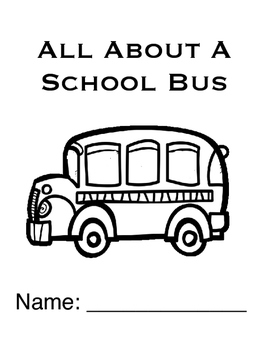 All About The School Bus (Based On The Wheels On The bus""