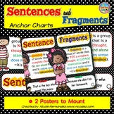 Sentences- Sentence Structure- Sentences and Fragments Anchor Charts