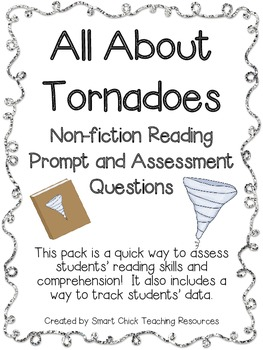 All About Tornadoes ~ A Non-Fiction Reading Assessment Prompt