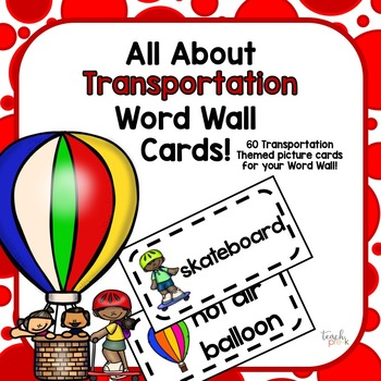 All About Transportation Word Wall Picture Cards