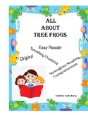 All About Tree Frogs - An Easy Reader with Informational Text