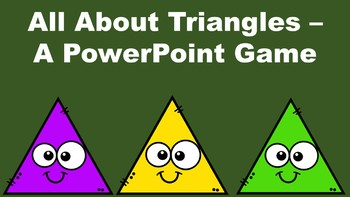 All About Triangles - A PowerPoint Game
